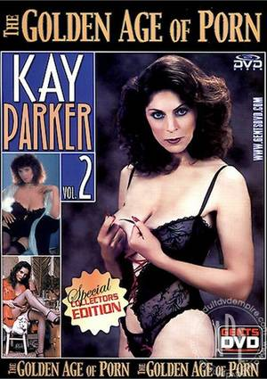Kay Parker Adult Porn Movies - Golden Age of Porn, The: Kay Parker 2