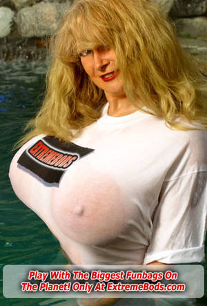 extreme large tits models - Big Tits In A Tight Wet T-shirt At Extreme Bods